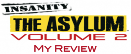 Insanity Asylum, Volume 2 Review